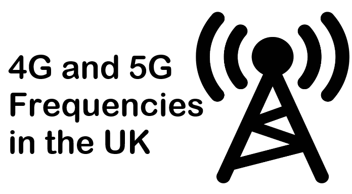 4G and 5G UK Frequencies